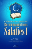 Collection des Séries de RECOMMANDATIONS SALAFIES 1