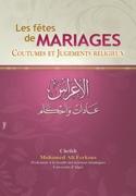 Les fêtes de MARIAGES, Coutumes et Jugements religieux